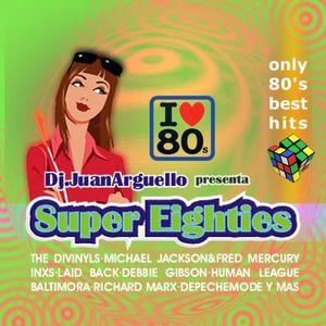 Exclusive - Eighties BY dj. Juan Arguello