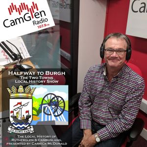 Going to the Pictures - Halfway to Burgh; The Two Towns Local History Show (1 Dec 2017)