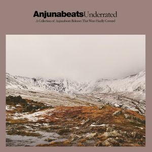 Anjunabeats: Underrated Masterpieces