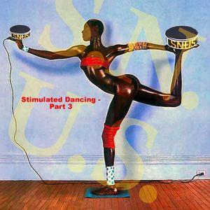 S.N.U.S 'Stimulated Dancing - part 3'