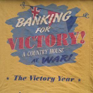 Banking at War ~ Upton House