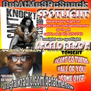GetAtMe3PcSnack Spotlight ft Angelo Remon