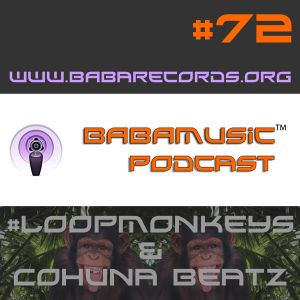 Babamusic Show #72 with #LoopMonkeys & Cohuna Beatz