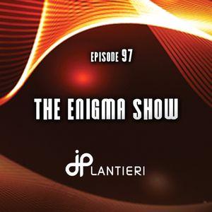 JP Lantieri – Enigma Show episode 97