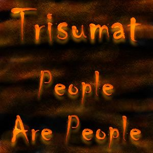 Trisumat - People Are People - 19.05.2010