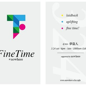 Fine Time Mix 2012/3/24