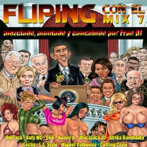Megamix FLIPING CON EL MIX 7 Mixed by Fran DJ