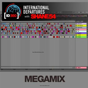 Shane 54 - International Departures 350 - The 2016 Megamix