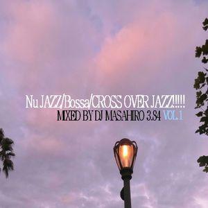 Nu JAZZ/Bossa/CROSS OVER JAZZ!!!!!