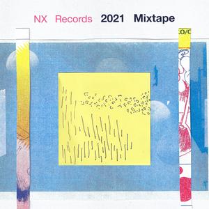 2021 NX Mixtape
