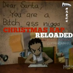Christmas Rap Reloaded featuring Riley Freeman of Boondocks
