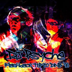 Psyche - Flashback Trip To DnB '96