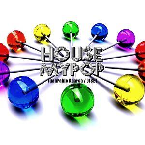 House My Pop / Dj Set Junio 2011