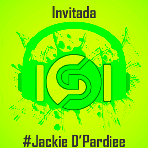 Invitada - Jackie D'Pardiee -23/06/2017