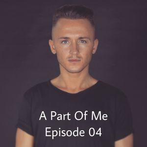 """A Part Of Me"" Episode 04"