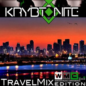 Krybtonite's Winter Music Conference Travel Mix