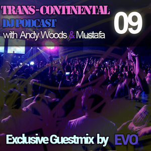 Trans - Continental Podcast - 'EVO' Special Guestmix