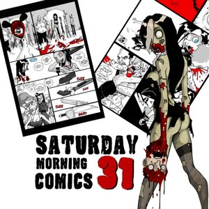 """Saturday Morning Comics #31 """"A Few Hot Loads"""""""