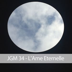 JGM 34 - L'Ame Eternelle