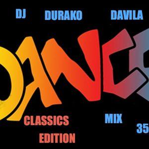 DJ DURAKO DAVILA...DANCE MIX 35...CLASSICS EDITION....