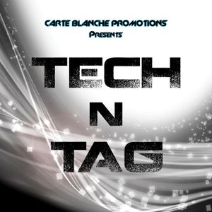 Carte Blanche Presents - Tech N Tag @ Inigo