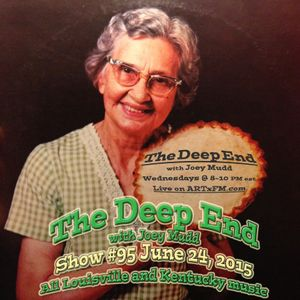 The Deep End with Joey Mudd / Show #95 / June 24, 2015