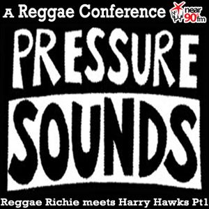 "Reggae Richie meets ""HARRY HAWKE"" UNDER PRESURE PT 1"