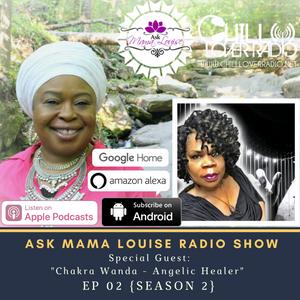 Ask Mama Louise Radio Show Ep 02 {Season 2}