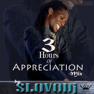 3 Hours Of Appreciation Mix by SLOVODj