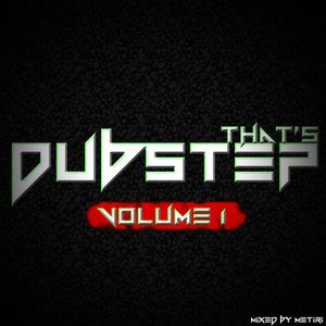 That's Dubstep Volume 1 (Continuous Mix)