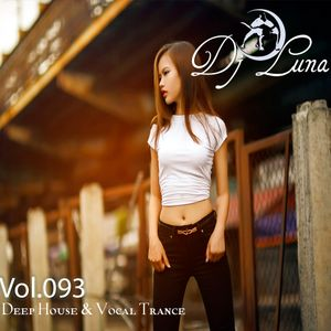 PROGRESSIVE HOUSE TECH HOUSE - DJ LUNA - VOL.093