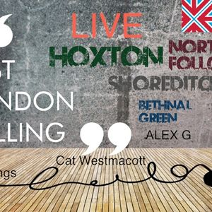 "EAST LONDON CALLING ""LIVE RADIO SHOW' with The Mannings , Cat Westmacott and Alex Gold"