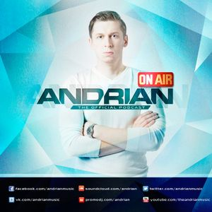 Andrian ON AIR 010