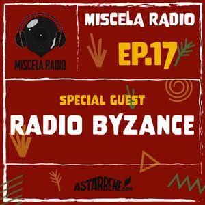 MISCELA RADIO - EP.17 Season 3 - Special Guest: Radio Byzance (Fr)