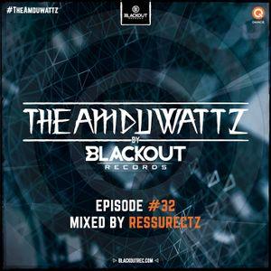 The Amduwatz #32 mixed by Ressurectz