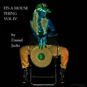 ITS A HOUSE THING VOL IV