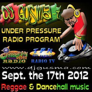 UNDER PRESSURE Reggae Radio Program (Sept. the 17th)