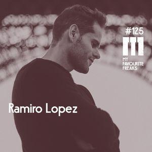 My Favourite Freaks Podcast # 125 Ramiro Lopez