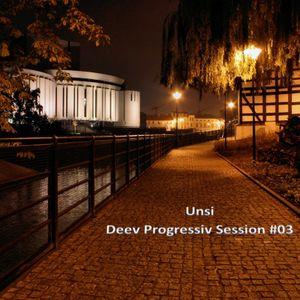 Deev Progressiv Session #03