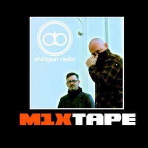 m1xtape - shotgun radio - 05-06-2012
