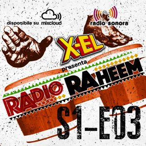 Radio Raheem S1-E03 Radiography#1 - Apache (13 Aprile 2017)