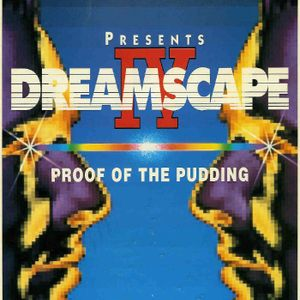 Ellis Dee Dreamscape IV Proof of the Pudding Summer 1992