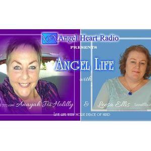 Ep 12: Angel Life on Angel Heart Radio. The Angels Tips n Tools