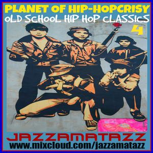 PLANET OF HIP-HOPCRISY 4 = Ultramagnetic MCs, Big Daddy Kane, Boogie Down Productions, 3rd Bass, NWA