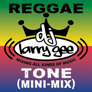 Reggae Tone (Mini-Mix)