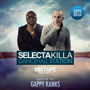 SELECTA KILLA - DANCEHALL STATION VOLUME 3 HOSTED BY GAPPY RANKS