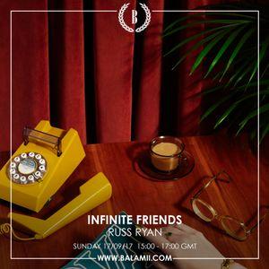 Infinite Friends w/Russ Ryan 17/09/17