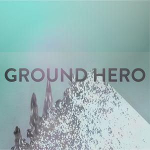 GROUND HERO Xclusive Mix