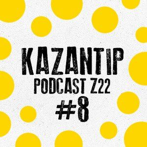 Kazantip Z22 Podcast #8: MONKEY FISH