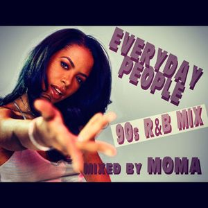 EVERYDAY PEOPLE ... tha 90s R&B Mix